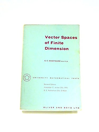 9780050013588: Vector Spaces of Finite Dimension (University Mathematical Texts)