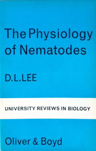 9780050013687: The Physiology of Nematodes (University Reviews in Biology)