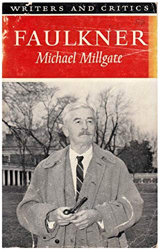 9780050013960: Faulkner (Writers & Critics)