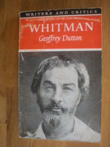 9780050014028: Walt Whitman (Writers & Critics S.)