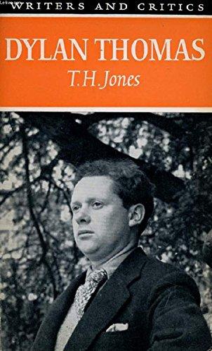 9780050014134: Dylan Thomas (Writers & Critics)