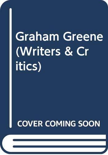 9780050014172: Graham Greene (Writers & Critics)