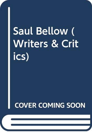 9780050014400: Saul Bellow (Writers & Critics)