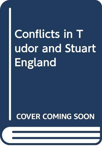 9780050015360: Conflicts in Tudor and Stuart England