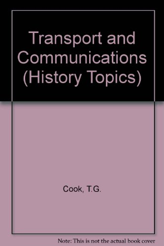 9780050015391: Transport and Communications (History Topics)