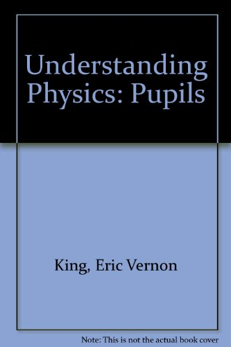 9780050015551: Understanding Physics: Pupils