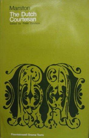 9780050015674: The Dutch Courtesan (The Fountainwell Drama Texts)