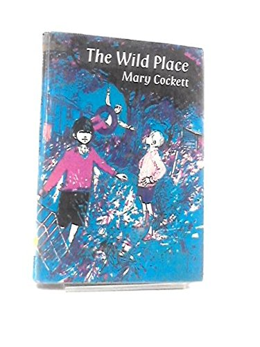 9780050015926: Wild Place