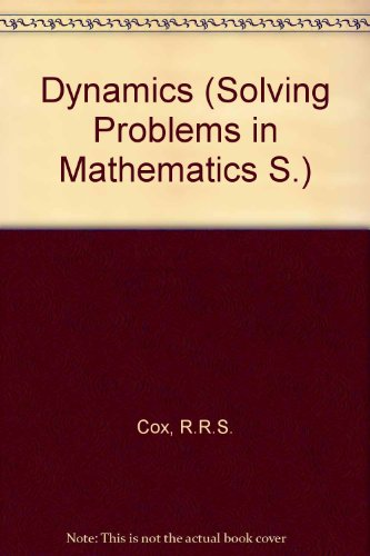 9780050016152: Dynamics (Solving Problems in Mathematics S.)