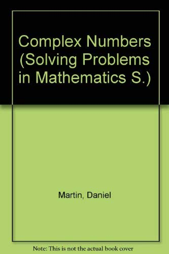 9780050016169: Complex Numbers - Solving Problems in Mathematic