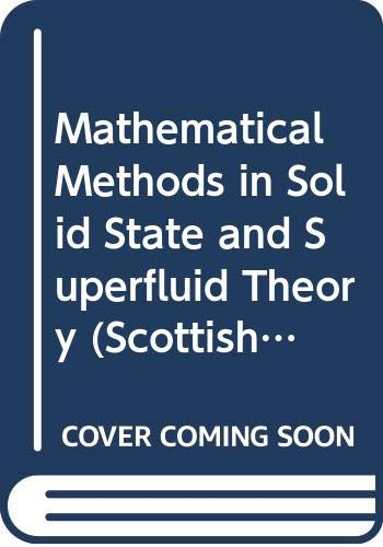 Mathematical Methods in Solid State and Superfluid: Clark, R. C.