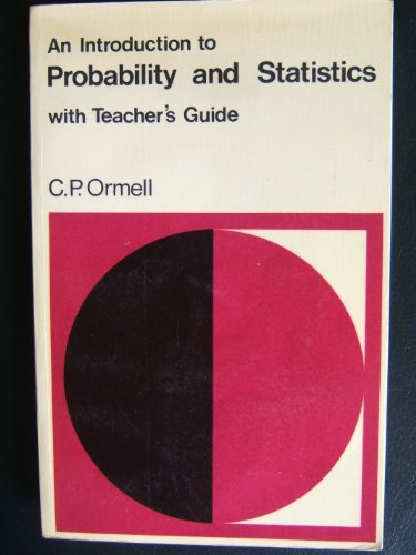 An Introduction to Probability and Statistics with: Ormell, C. P.