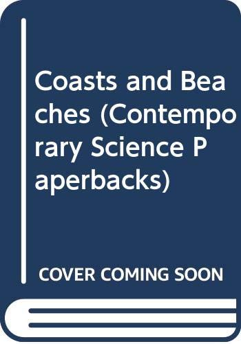 9780050017432: Coasts and Beaches (Contemporary Science Paperbacks)