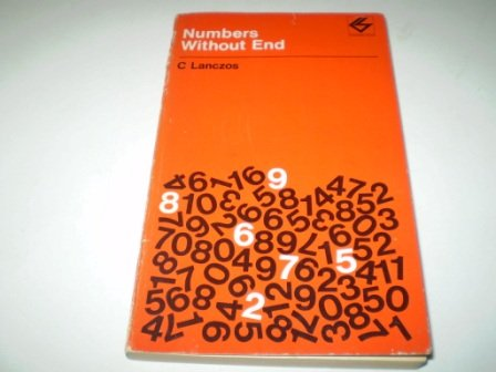 9780050017470: Numbers without End (Contemporary Science Paperbacks)
