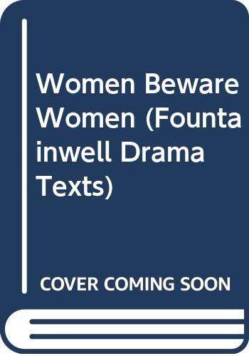 9780050018156: Women Beware Women (Fountainwell Drama Texts)