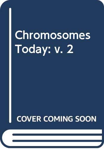 9780050018415: Chromosomes Today: v. 2
