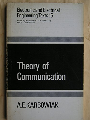 9780050019450: Theory of communication (Electronic and electrical engineering texts)