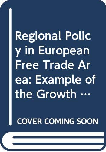 9780050019979: Regional Policy in European Free Trade Area: Example of the Growth Centre Idea (Glasgow University Society & Economic Study)