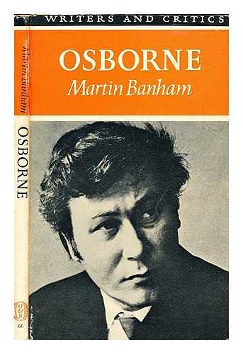 Osborne (Writers & Critics) (0050020293) by Martin Banham