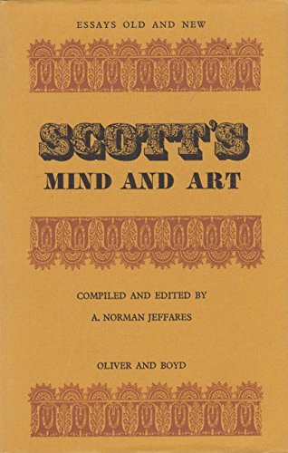 9780050020791: Scott's Mind and Art (Essays Old & New)