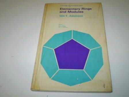 9780050021927: Elementary rings and modules, (University mathematical texts)