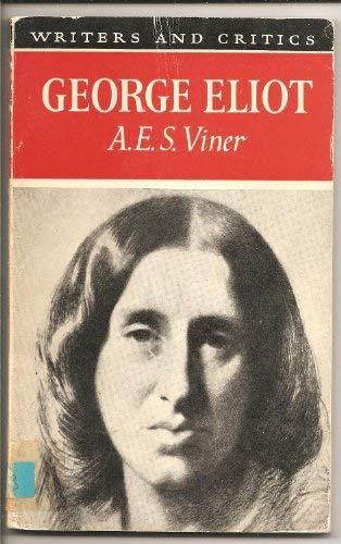 9780050022832: George Eliot, (Writers and critics)