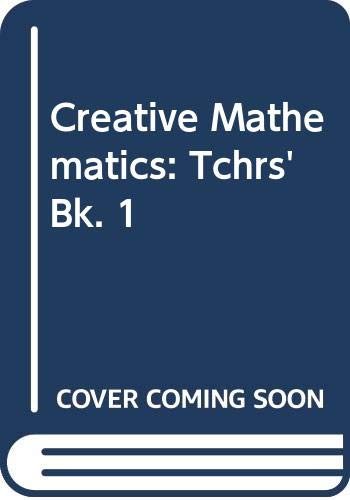 9780050022924: Creative Mathematics: Tchrs'