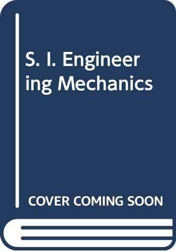 9780050023198: S. I. Engineering Mechanics