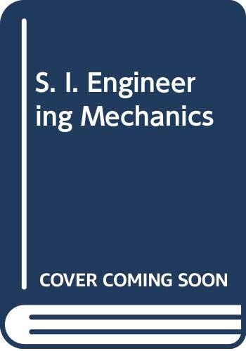 9780050023198: S. I. Engineering Mechanics