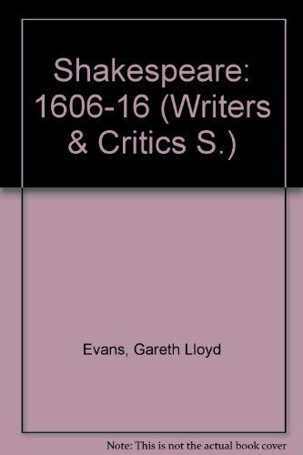 9780050023273: Shakespeare: 1606-16 v. 5 (Writers & Critics)