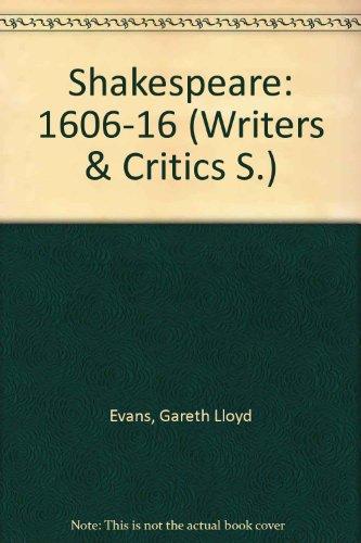 9780050023280: Shakespeare: 1606-16 v. 5 (Writers & Critics)