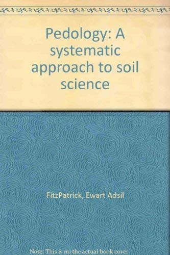 9780050023365: Pedology: Systematic Approach to Soil Science