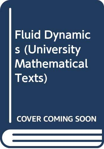 9780050023525: Fluid Dynamics (University Mathematical Texts)