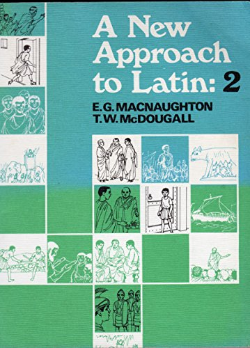 9780050023655: A New Approach to Latin: 2 (Pt. 2)