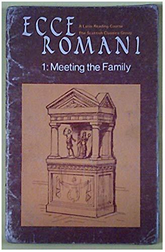 9780050023662: Ecce Romani 1: Meeting the Family
