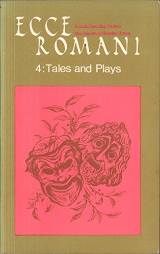 9780050023693: Ecce Romani 4: Tales and Plays