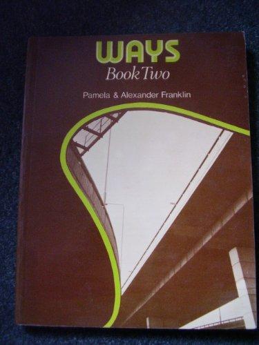 9780050023754: Ways: Bk. 2