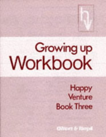 9780050023921: Growing Up: Workbook 3 (Happy Venture)