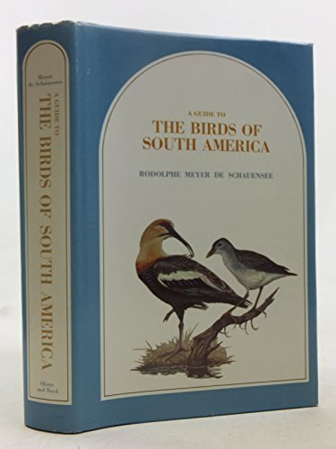 9780050023983: A guide to the birds of South America