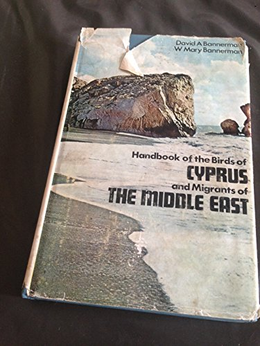 9780050024454: Handbook of the Birds of Cyprus and Migrants of the Middle East