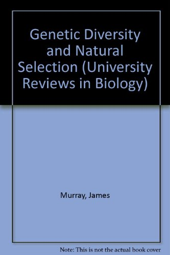 9780050024560: Genetic Diversity and Natural Selection (University Reviews in Biology)