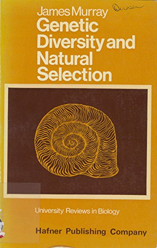 9780050024577: Genetic Diversity and Natural Selection (University Reviews in Biology)