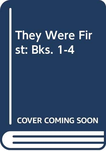 9780050024812: They Were First: Bks. 1-4