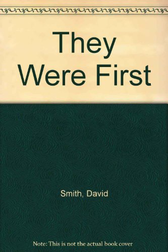 9780050024829: They Were First