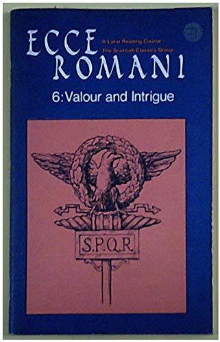 9780050025291: Ecce Romani: Valour and Intrigue