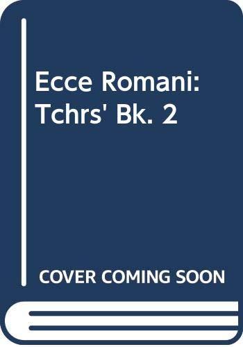 9780050025307: Ecce Romani: Tchrs' Bk. 2