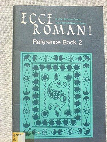 9780050025314: Ecce Romani: Reference Bk. 2