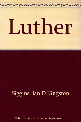 9780050025383: Luther (Evidence and commentary)