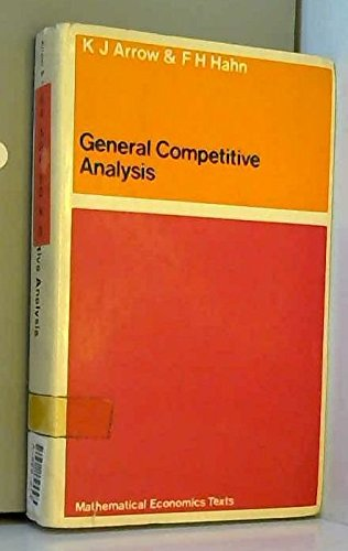 9780050025499: General competitive analysis (Mathematical economics texts)