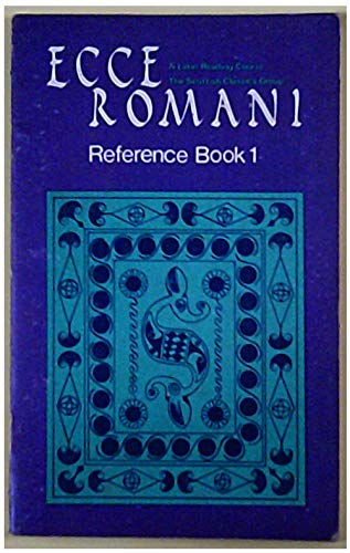 9780050025574: Ecce Romani: Reference Bk. 1